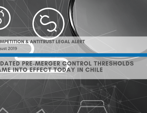 Legal Alert Competition & Antitrust | Updated pre-merger control thresholds came into effect today in Chile