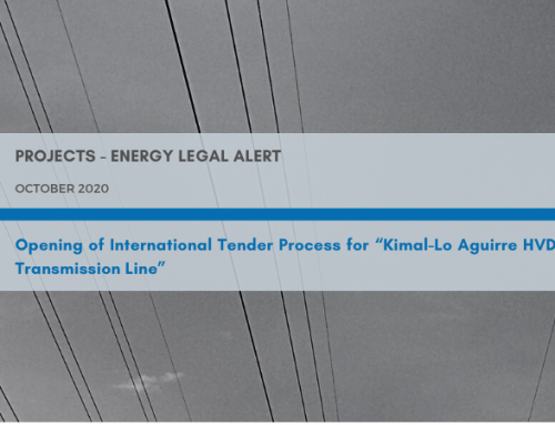 "Projects – Energy M&B Legal Alert| Opening of International tender process for ""Kimal-Lo Aguirre HVDC Transmission Line"""
