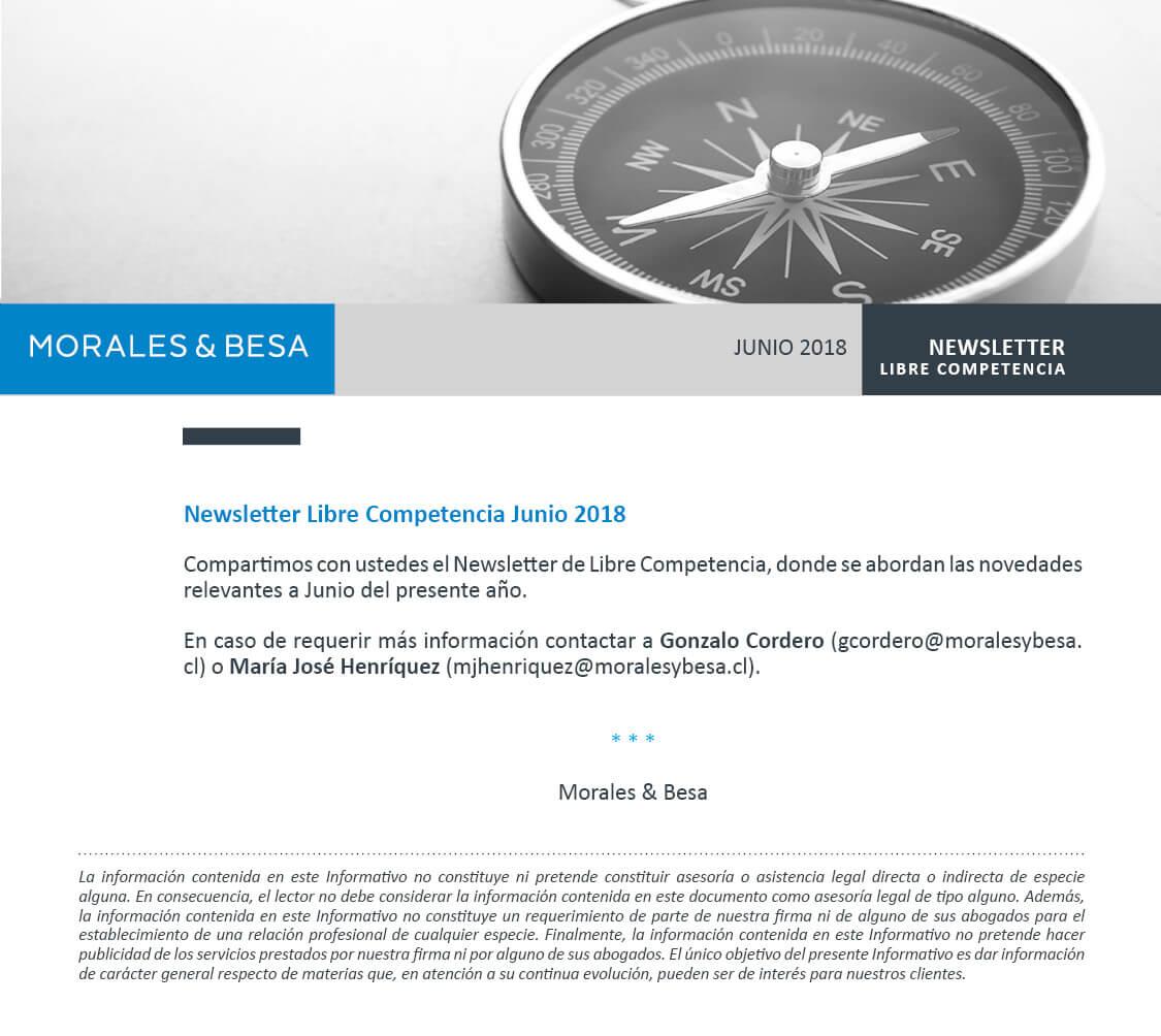 Morales & Besa_presentación de Newsletter Libre Competencia Junio 2018