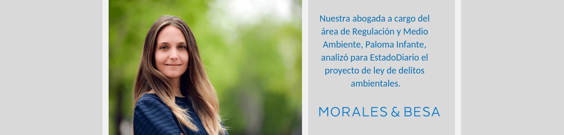 Paloma Infante en EstadoDiario por proyecto de ley de delitos ambientales