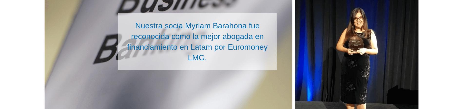 Myriam Barahona reconocida como mejor abogada en financiamiento en Latam por Euromoney LMG
