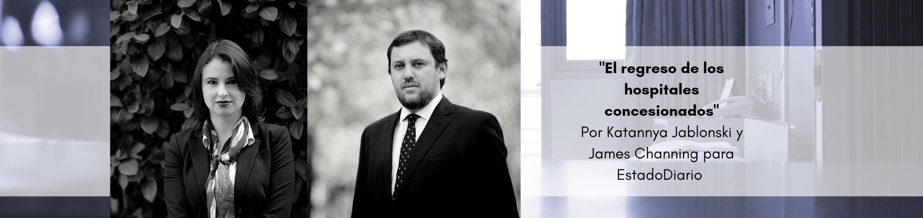 """Opinión: Katannya Jablonski y James Channing en EstadoDiario """"El regreso de los hospitales concesionados"""""""