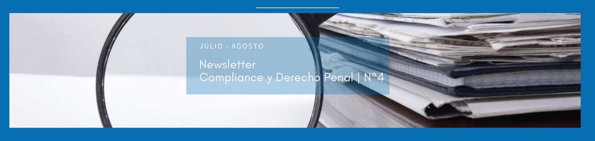 Newsletter de Compliance y Derecho Penal N° 4