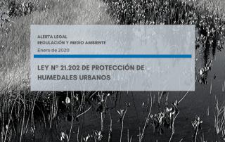 Banner Alerta Legal M&B – Regulación y Medio Ambiente _ Protección Humedales – Enero 2020