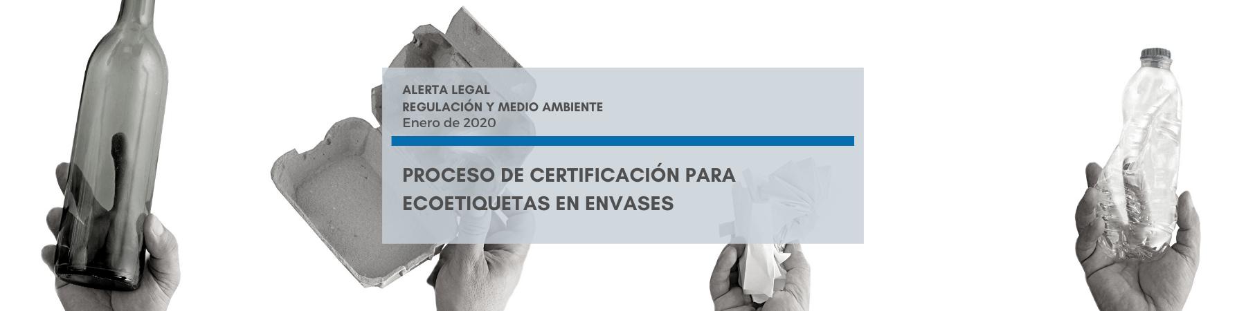 Alerta Legal | Proceso de Certificación para Ecoetiquetas en Envases