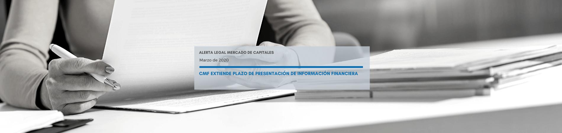 Alerta Legal | CMF extiende plazo de presentación de información financiera