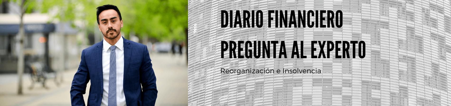 Orlando Palominos en Pregunta al Experto de Diario Financiero: Reorganización y liquidación