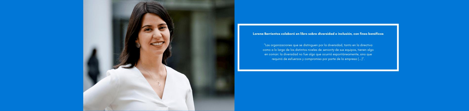 Lorena Barrientos colaboró en libro internacional sobre diversidad e inclusión con fines benéficos