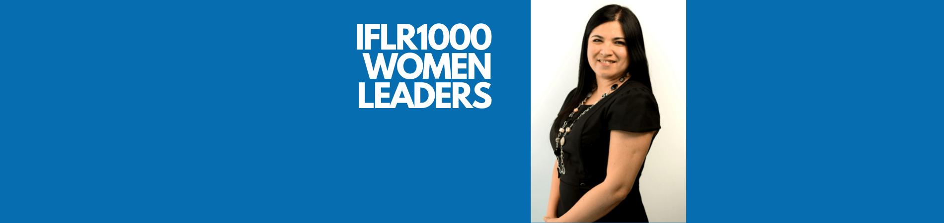 IFLR1000 Women Leaders 2021: Myriam Barahona reconocida como una de las principales expertas del mundo -sección América- en temas transaccionales
