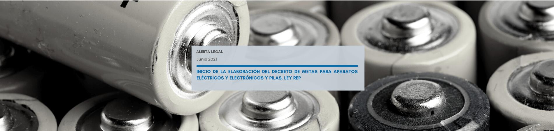 Alerta Legal | Inicio de la elaboración del decreto de metas para aparatos eléctricos y electrónicos, Ley REP
